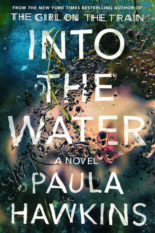 Review- Into the Water by Paula Hawkins