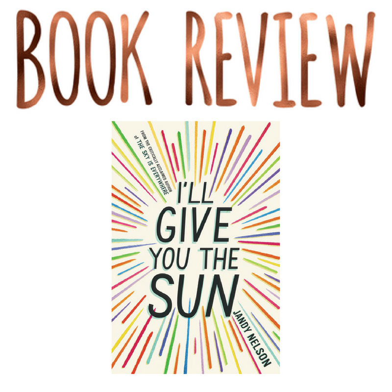 Review- I'll Give You the Sun by Jandy Nelson