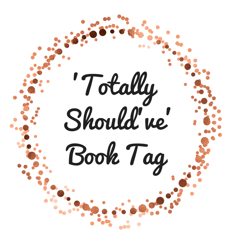 'Totally Should've'Book Tag