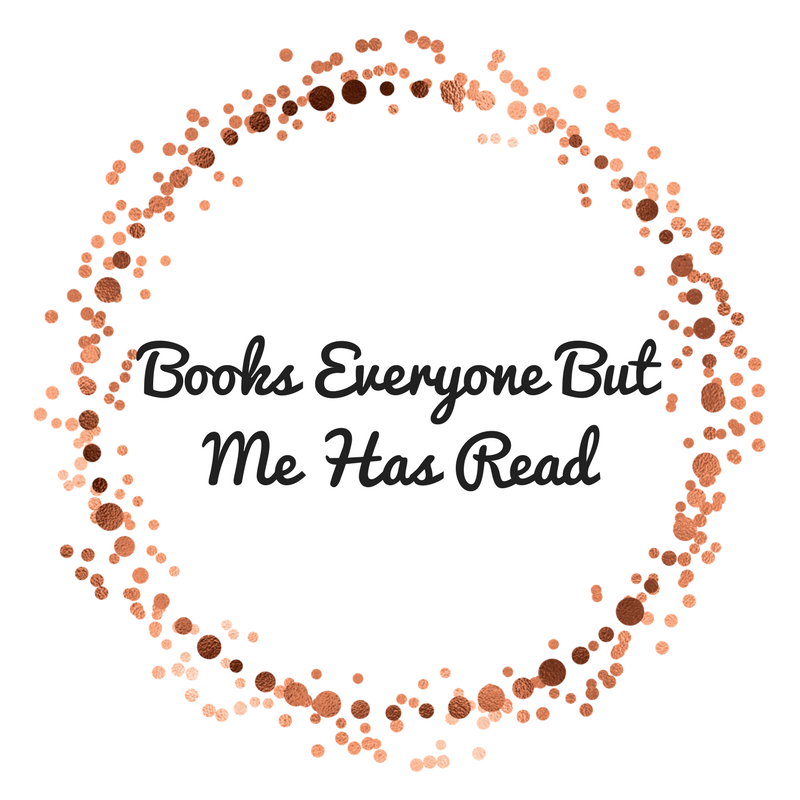 Books Everyone But Me Has Read