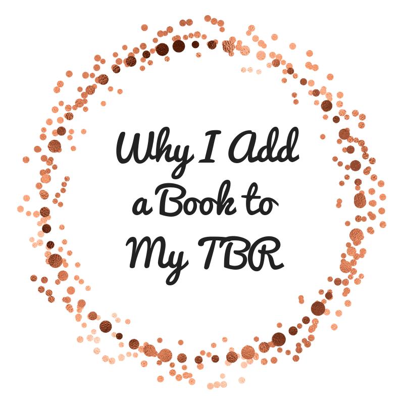 Why I Adda Book toMy TBR