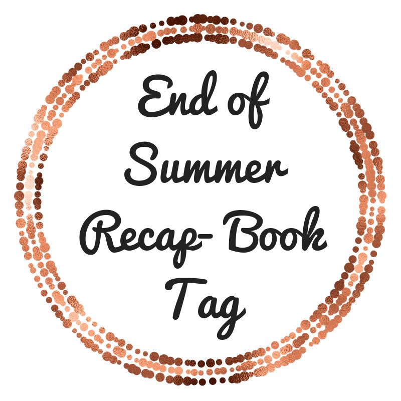 End of Summer Recap (Tag)