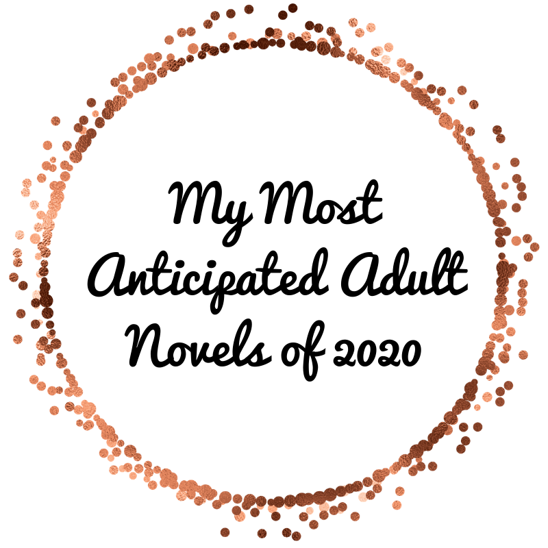 My Most Anticipated Adult Novels of 2020