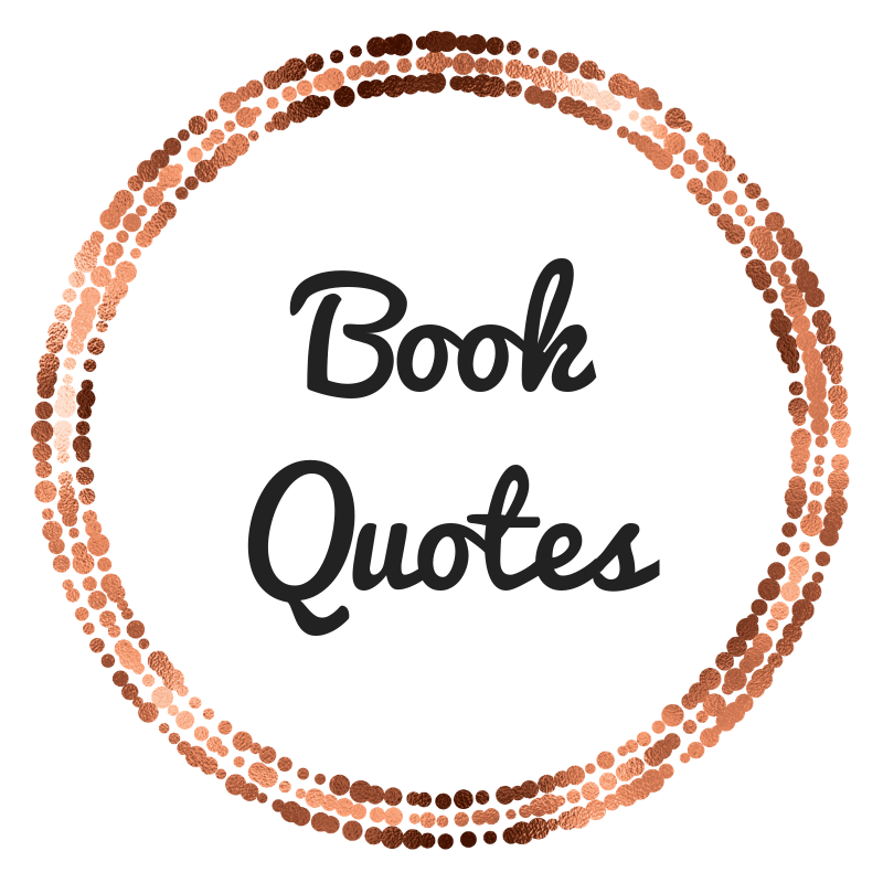 FAVOURITE QUOTES FROM THE LAST FIVES BOOK I READ