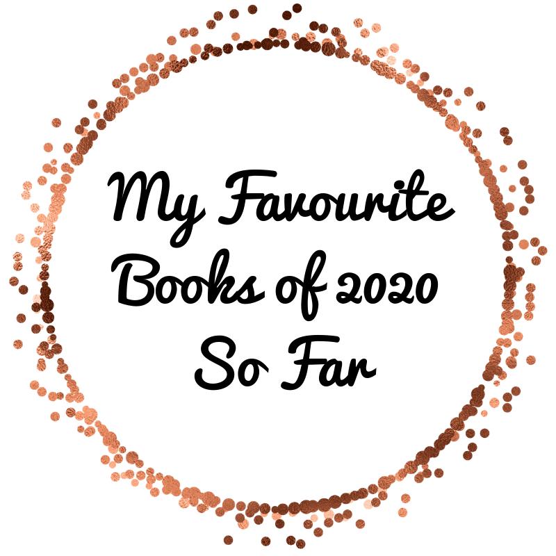 My Favourite Books of 2020 So Far