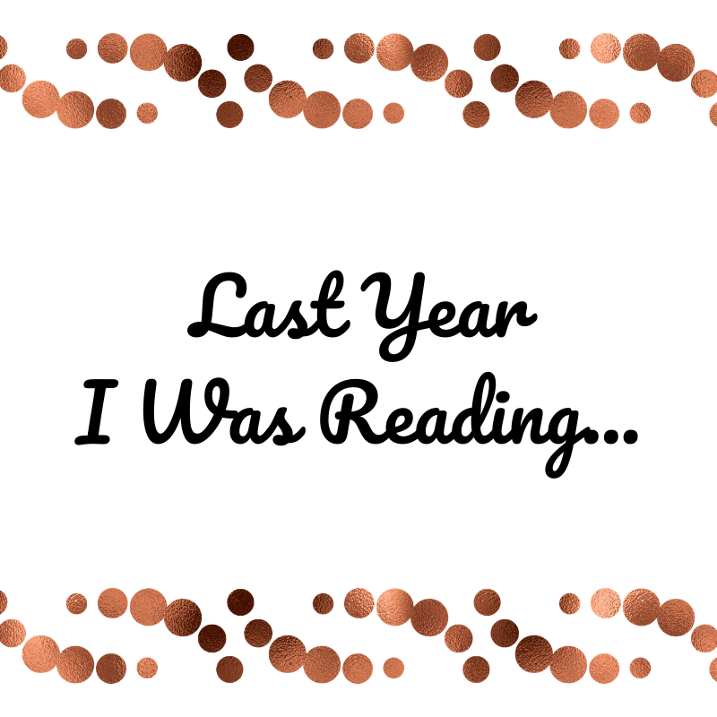 Last Year I Was Reading…