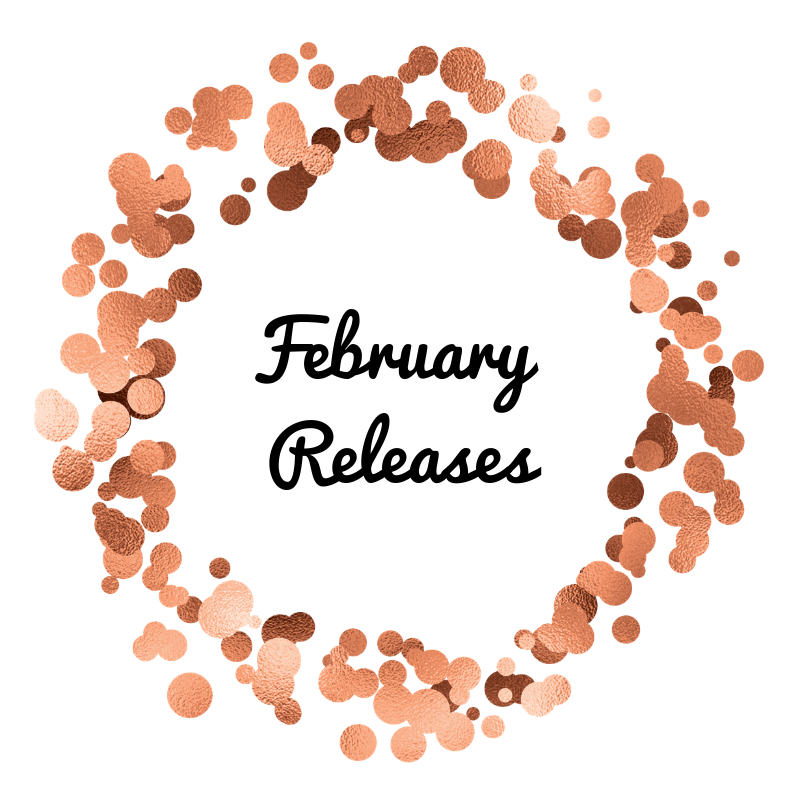 My Most Anticipated February Releases