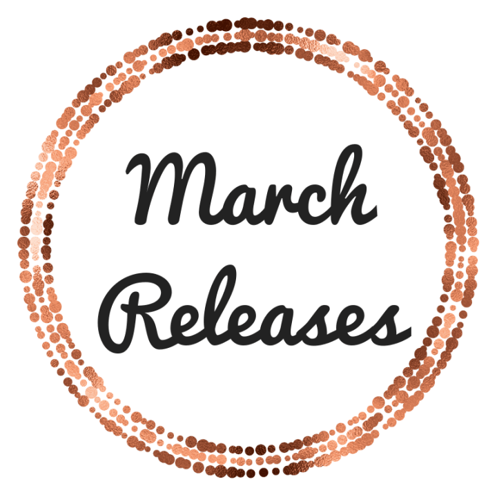 My Most Anticipated March 2021 Releases