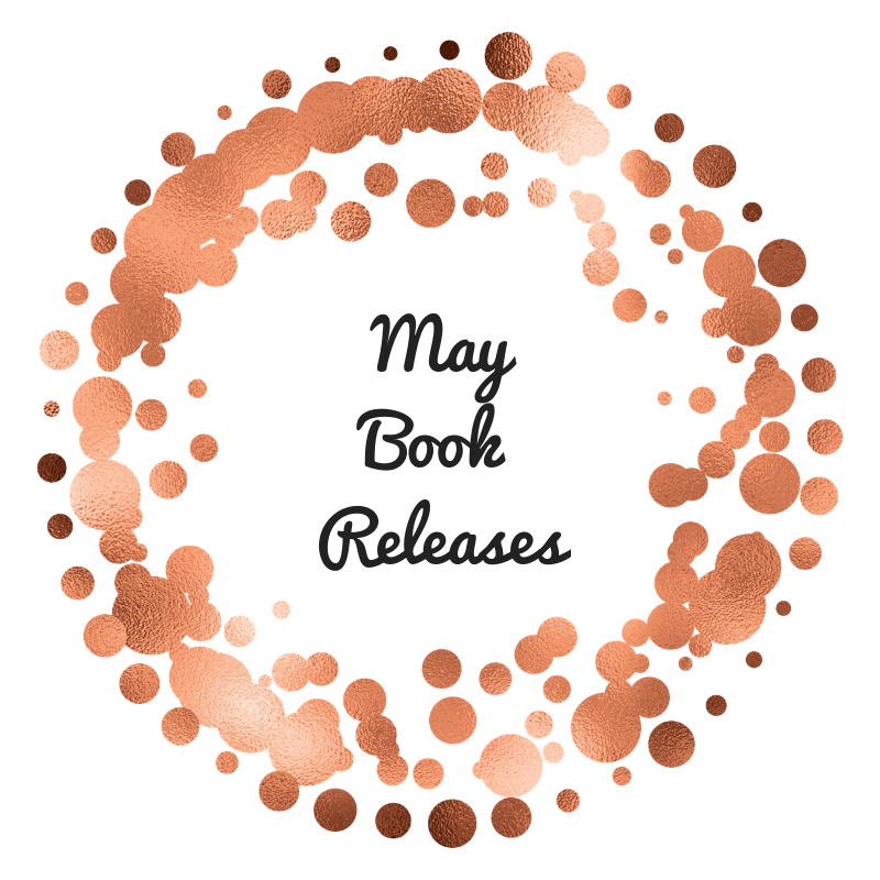 May Releases I Am Excited For