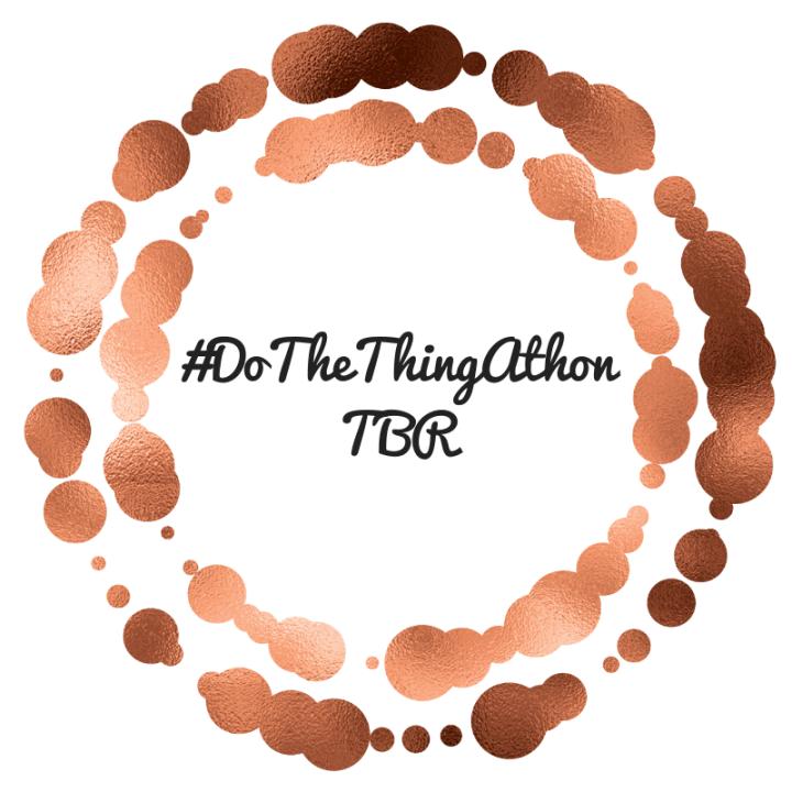#DoTheThingAthon TBR