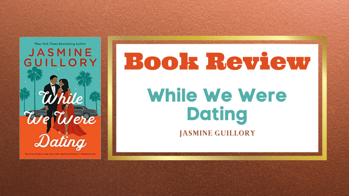 Review- While We Were Dating