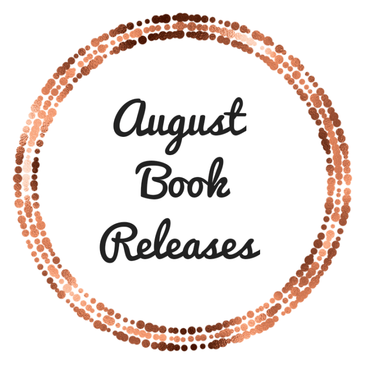 Amazing Books Coming Out in August 2021