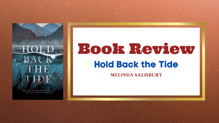 Review- Hold Back the Tide